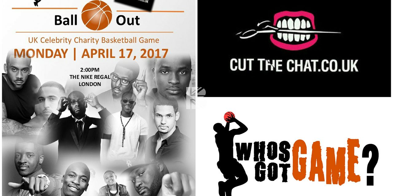 Celebrity Charity Basketball Game by Who's Got Game in Conjunction with Cut The Chat EASTER MONDAY