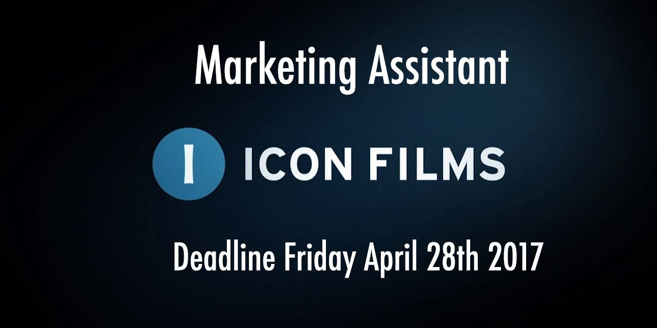 Icon Films is Recruiting – Marketing Assistant. Deadline Friday April 28th 2017. Based in Bristol