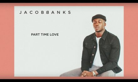 90% #OutOf100 Jacob Banks – Part Time Love