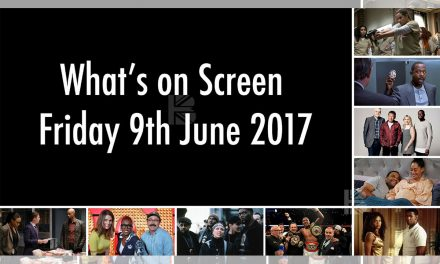 What's On Screen – Friday 9th June 2017