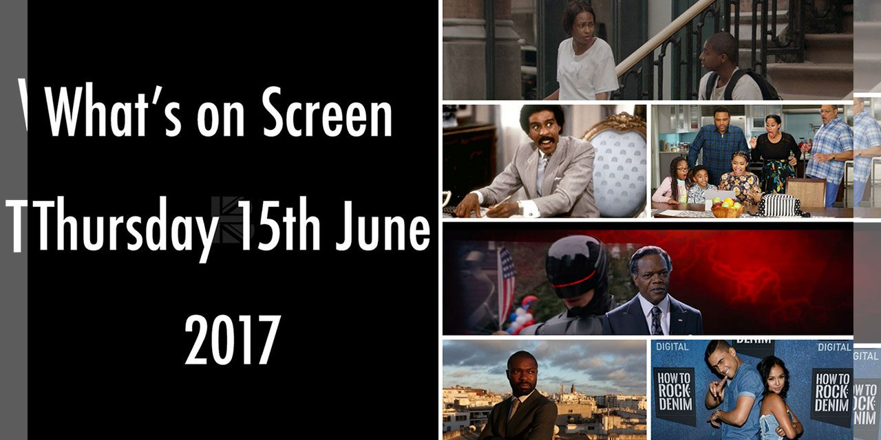What's On Screen – Thursday 15th June 2017