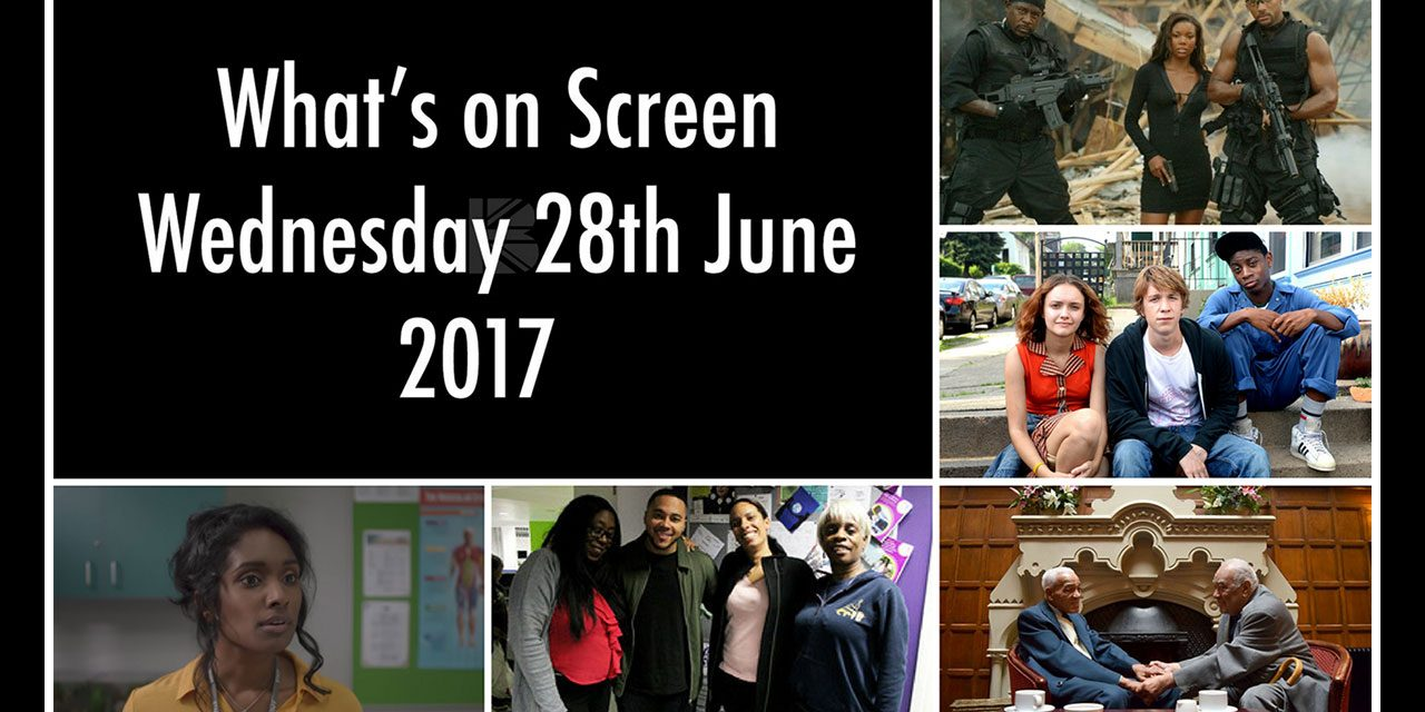 What's On Screen – Wednesday 28th June 2017