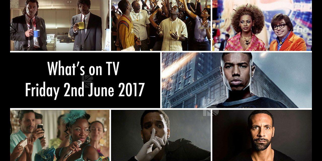 What's On TV – Friday 2nd June
