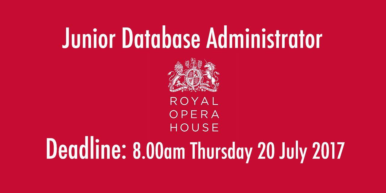 Junior Database Administrator @ Royal Opera House