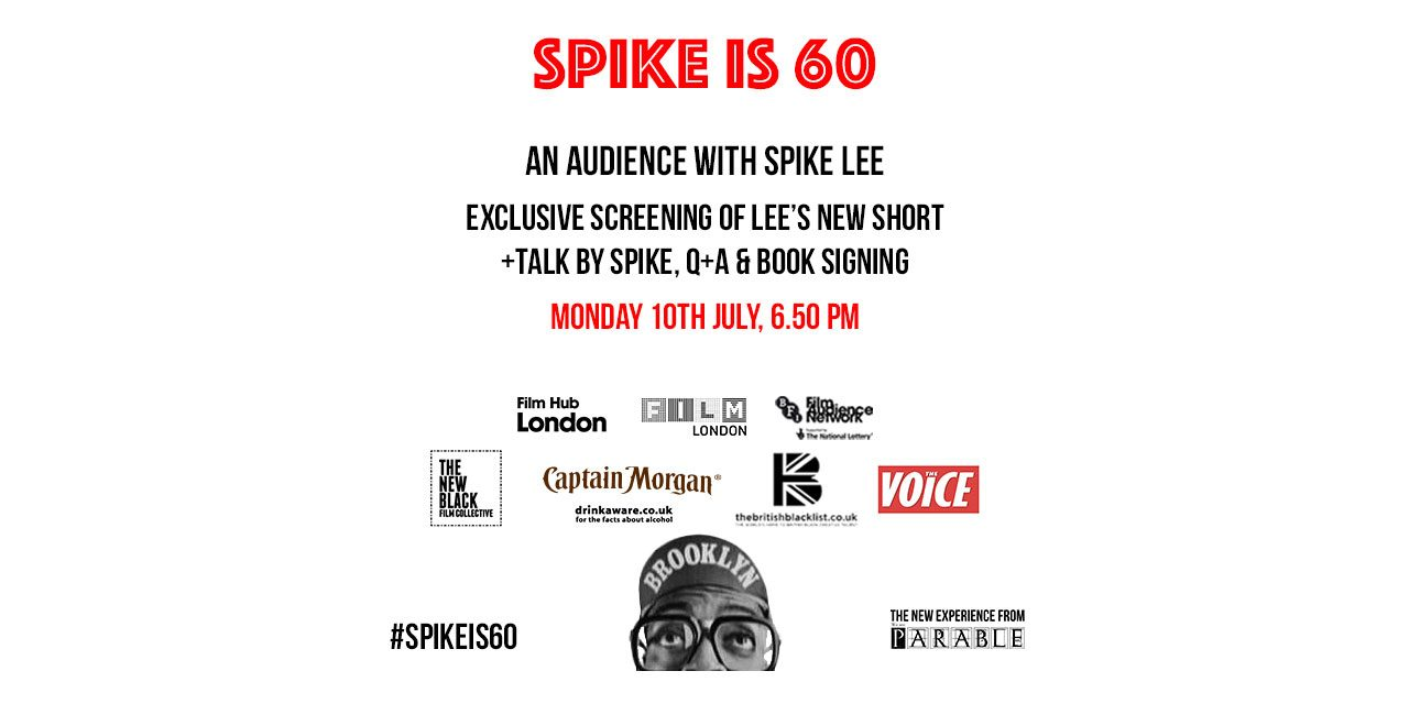 BOOK NOW! Spike Lee in London for a one off event THIS Monday, 10th July at Picturehouse Central