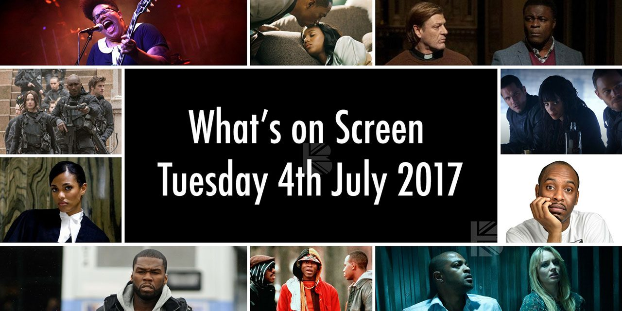 What's On Screen – Tuesday 4th July 2017