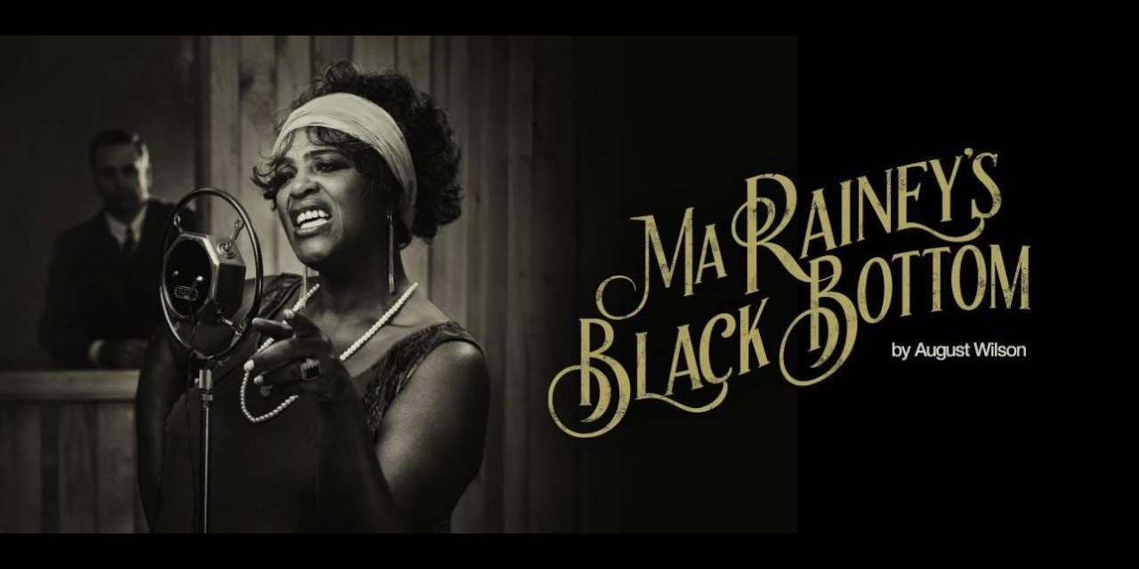 90% #OutOf100 – Ma Rainey's Black Bottom at The National Theatre