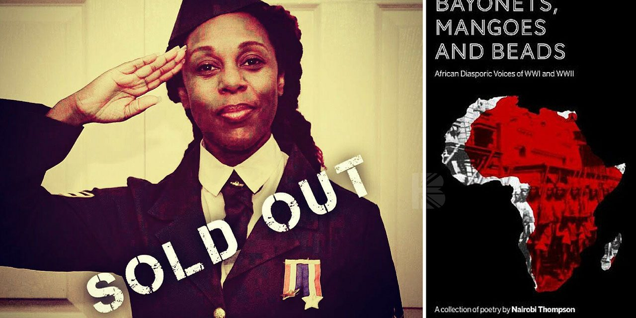 """100% #OutOf100: Nairobi Thompson Sets African-Caribbean War Record Straight In """"Bayonets, Mangoes And Beads"""" Summer Poetry Salon"""