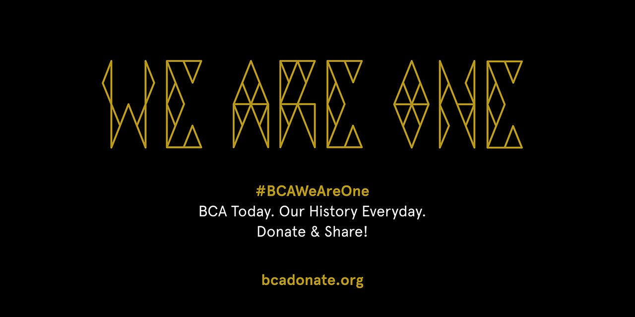 Support BCA Today #BCAWeAreOne
