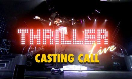 CASTING CALL – Thriller Live