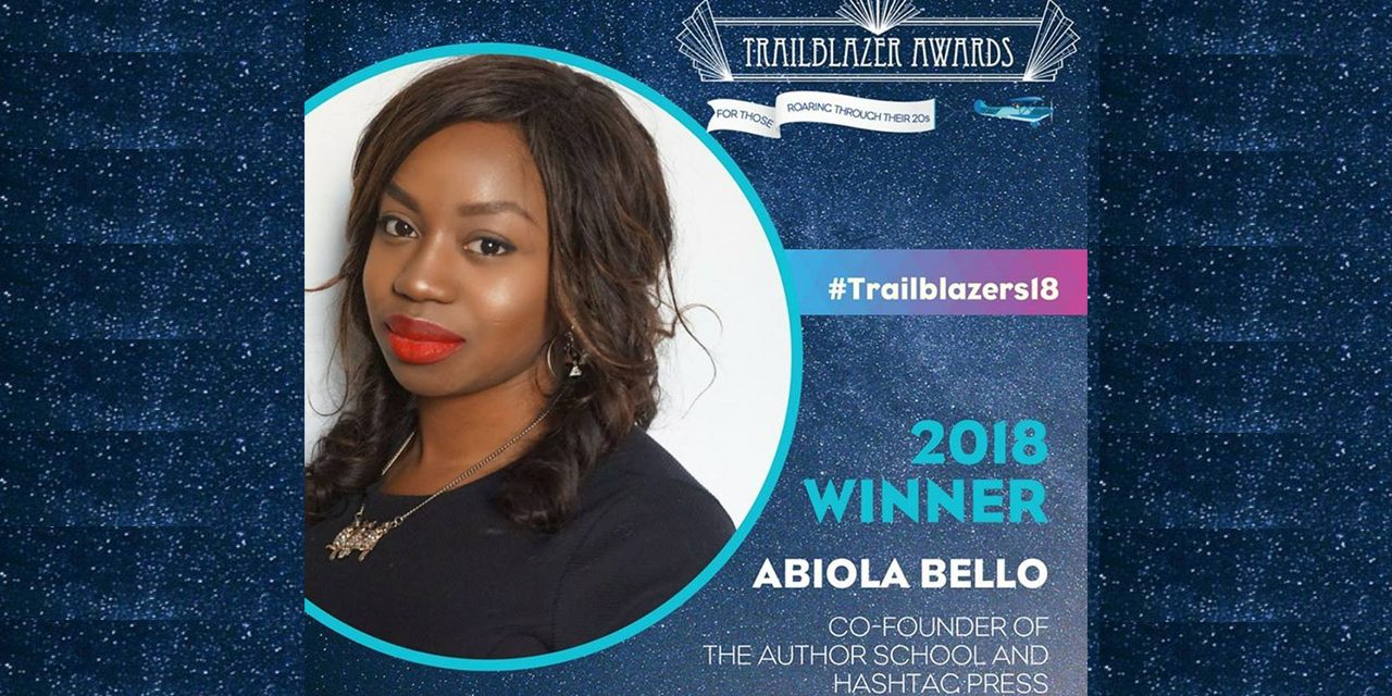 The Author School & Hashtag Press Co-Founder, Abiola Bello, Wins London Book Fair & SYP Trailblazers Awards