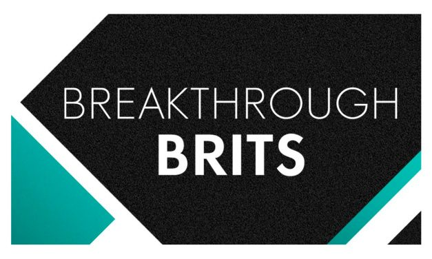 Help BAFTA find this year's Breakthrough Brits! Deadline 5pm Monday 21st May 2018