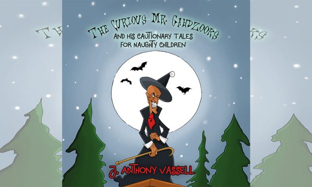 80% #Outof100  Beware The Curious Mr Gahdzooks and his Cautionary Tales for Naughty Children by Julian Vassell