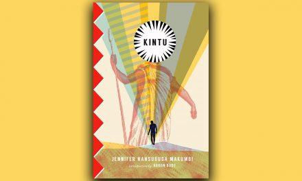 'Kintu' the debut novel by Jennifer Nansubuga Makumbi – 70% Out Of 100