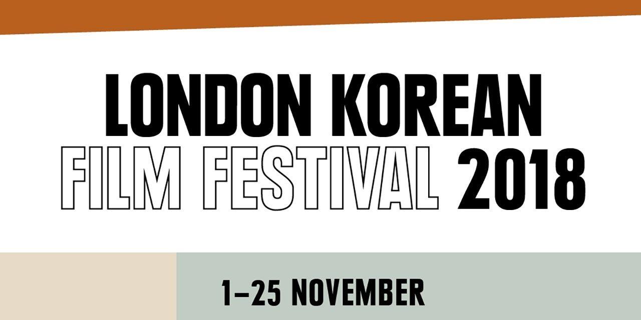 London Korean Film Festival – November 1st – 25th 2018