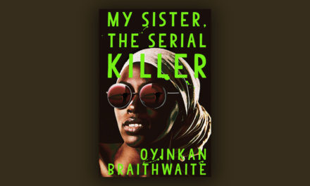 My Sister the Serial Killer  – 98% Out of 100