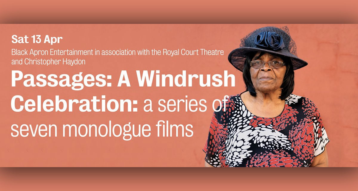 Royal Court Theatre hosts Lynette Linton curated 'Passages: A Windrush Celebration'…
