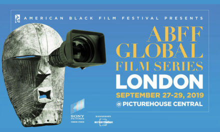 LEADING US BLACK FILM FESTIVAL TO LAUNCH FIRST ABFF GLOBAL FILM SERIES EVENT IN LONDON