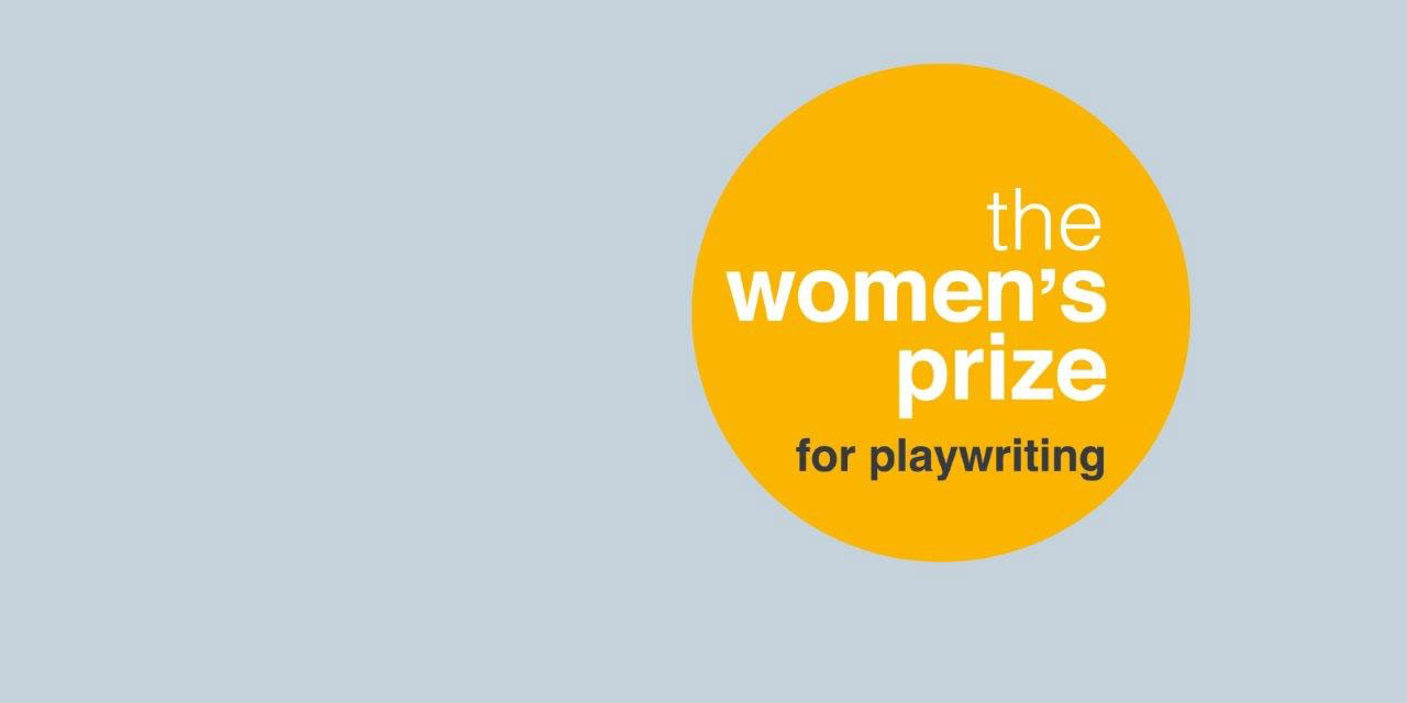 EKP AND PAINES PLOUGH ANNOUNCE THE WOMEN'S PRIZE FOR PLAYWRITING 2020