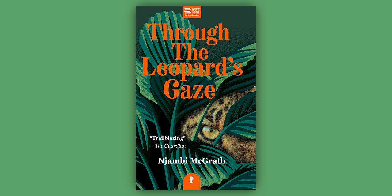 69 out of 100 – 'Through the Leopard's Gaze' by Njambi McGrath