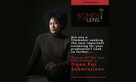 Women Of The Lens Film Festival 2020 Call For Entries