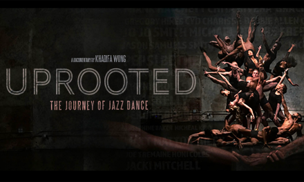 90 OUT OF 100 – Uprooted: The Journey of Jazz Dance Is a Timely and Informative Celebration of Dance