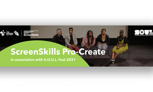 ScreenSkills launches Pro-Create in association with S.O.U.L. Fest 2021
